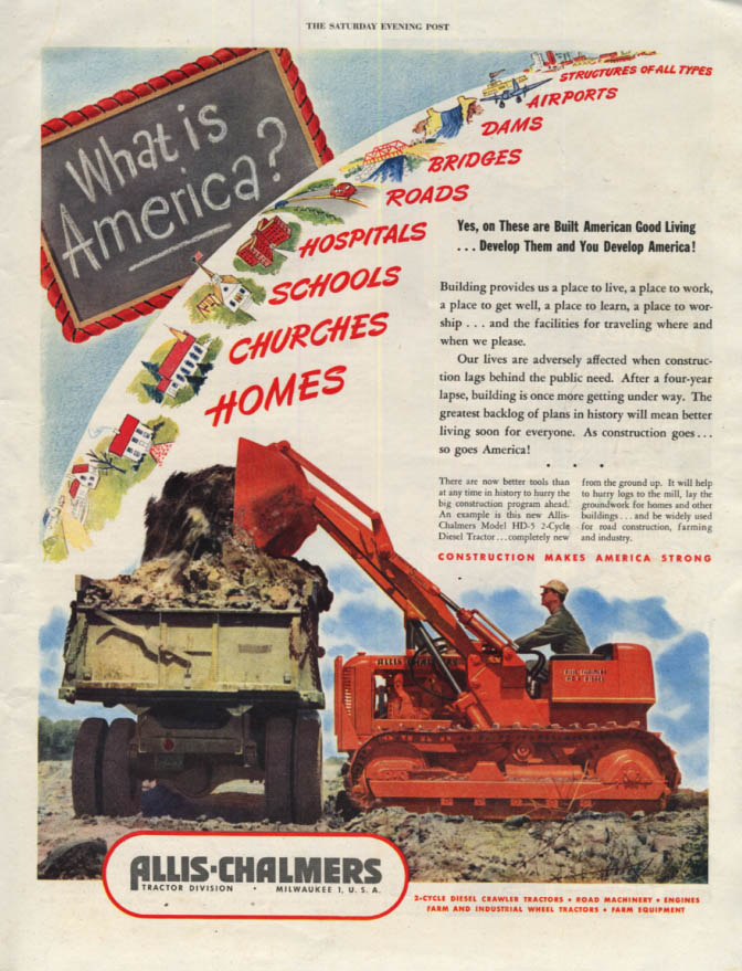 Image for What is America? Allis-Chalmers HD 5 Diesel Tractor ad 1947 SEP