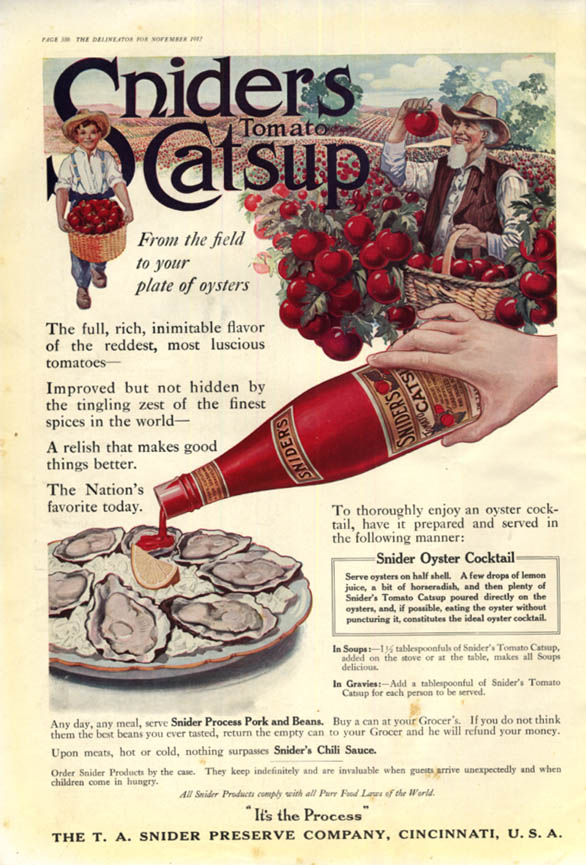Image for From the field to your place of oysters Snider's Tomato Catsup ad 1912
