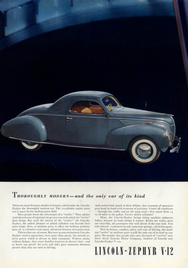 Image for Thoroughly Modern & the only car of its kind Lincoln-Zephyr V-12 Coupe ad 1938 E
