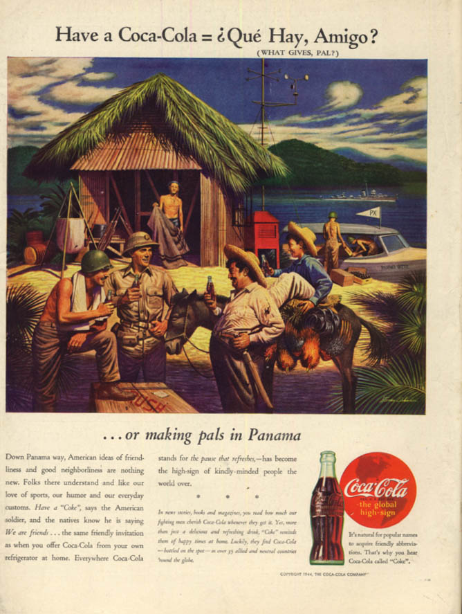 Image for Have a Coca-Cola = Que Hay Amigo? Coca-Cola in Panama ad  1944 L