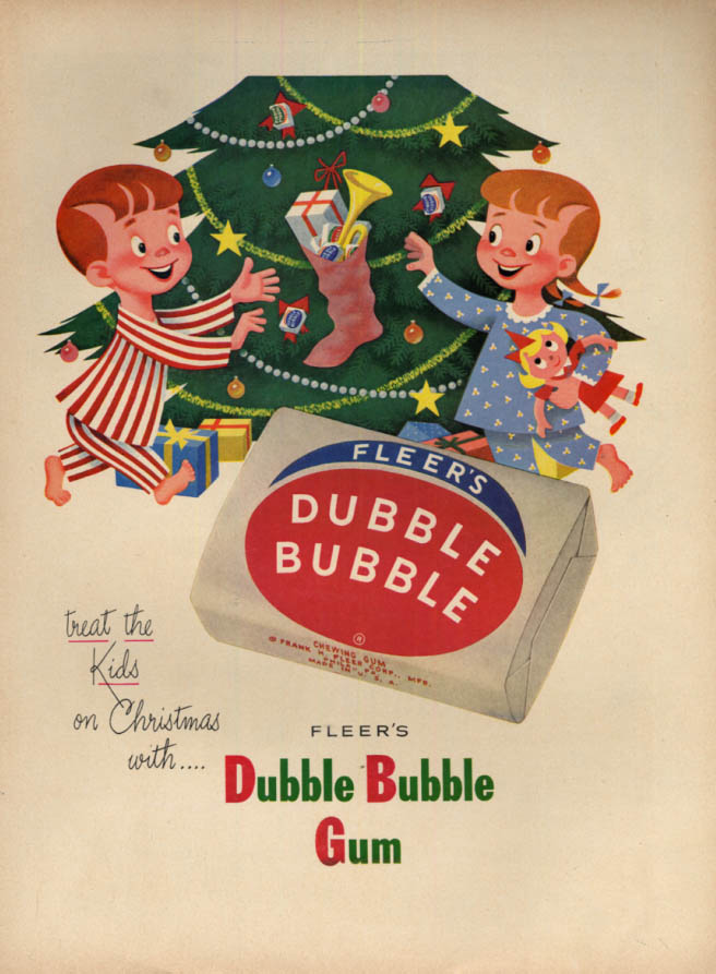 Image for Treat the kids on Christmas Fleer's Dubble Bubble Gum ad 1952 L