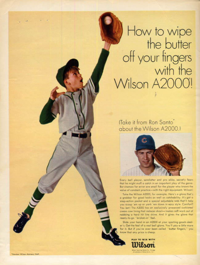 Image for Wipe butter off your fingers Ron Santo for Wilson A2000 Baseball Glove ad 1967