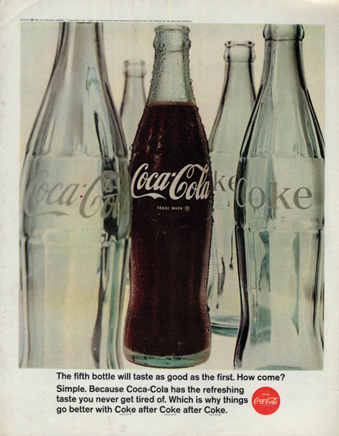 Image for The fifth bottle will taste as good as the first Coca-Cola ad 1966 SEP