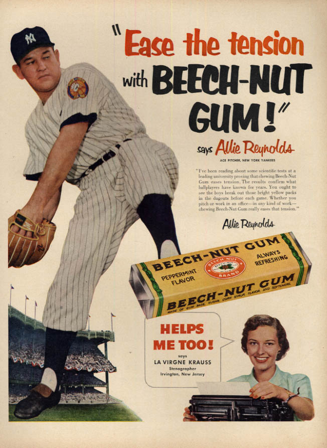 Image for Ease the tension with Beech-Nut Gum says Yankees Allie Reynolds ad 1952 L