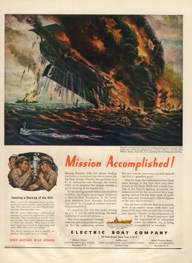 Image for Mission Accomplished! Electric Boat Submarine sinks Jap Ship ad 1944 L