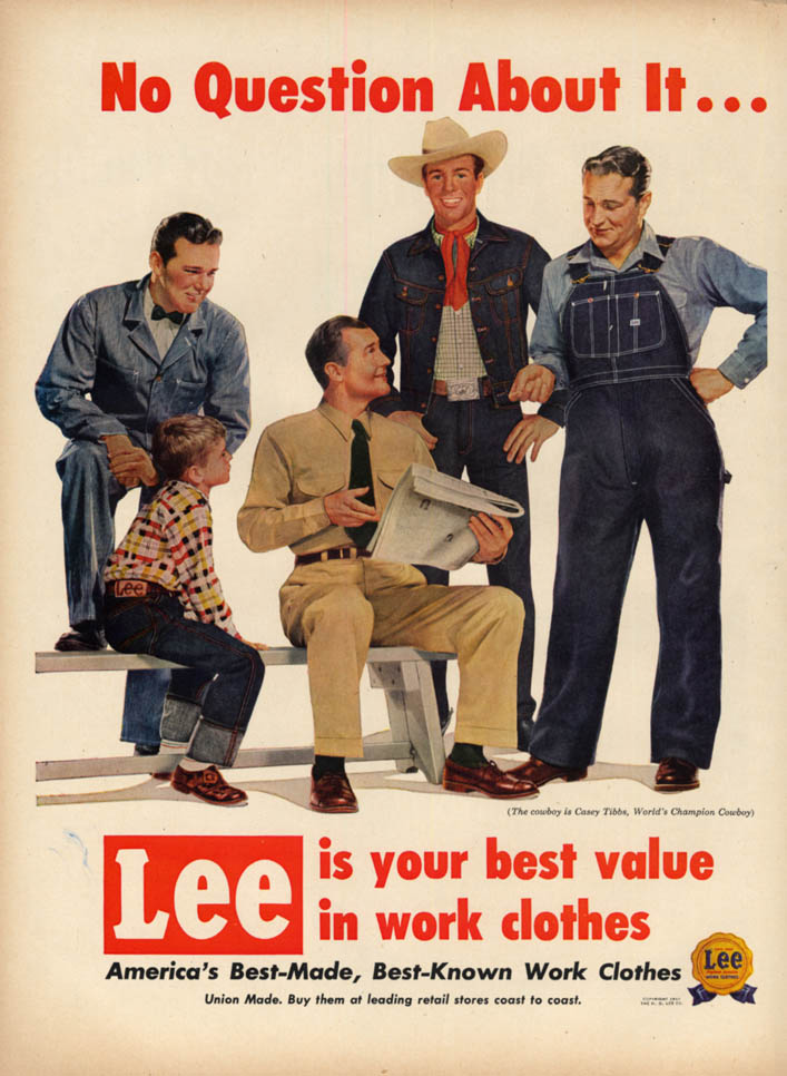 Image for Lee Work Clothes are your best value ad 1953 Rodeo star Casey Tibbs L