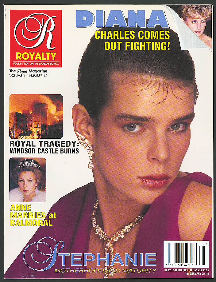 ROYALTY Vol 11 #12 Princess Stephanie Diana Anne marriage Windsor fire 1992