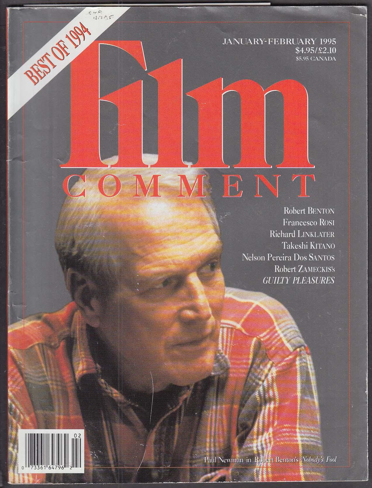 FILM COMMENT Best of 1994 Paul Newman Robert Benton Richard Linklater + 1/2 1995