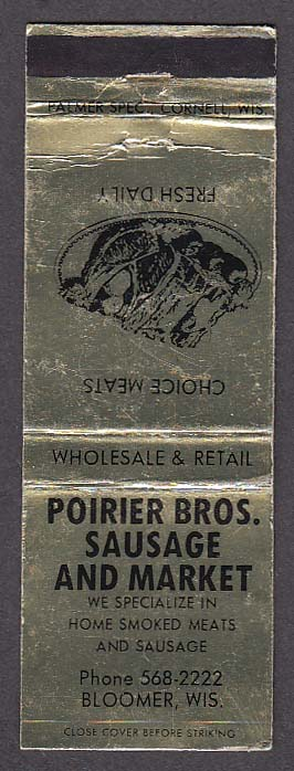 Image for Poirier Bros Sausage & Market Bloomer WI matchcover