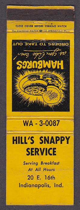 Image for Hill's Snappy Service Hamburgers 20 E 16th Indianapolis IN matchcover