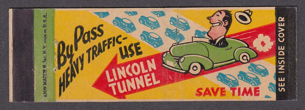 By Pass Heavy Traffic Use Lincoln Tunnel matchcover