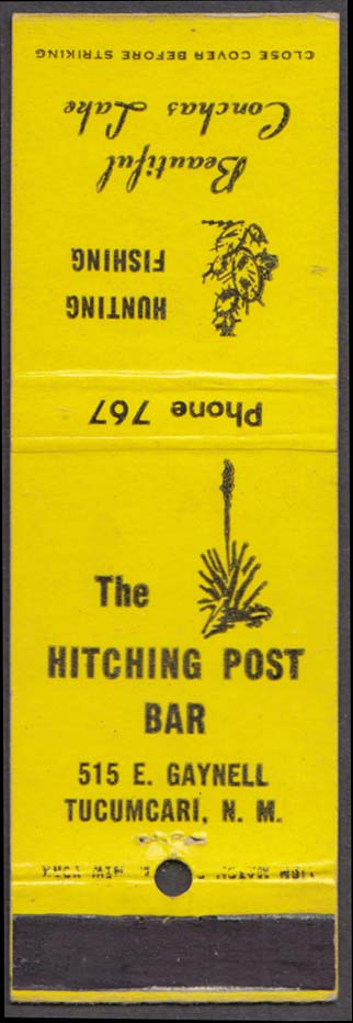 The Hitching Post Bar 515 E Gaynell Tucumcari NM Conchas Lake matchcover
