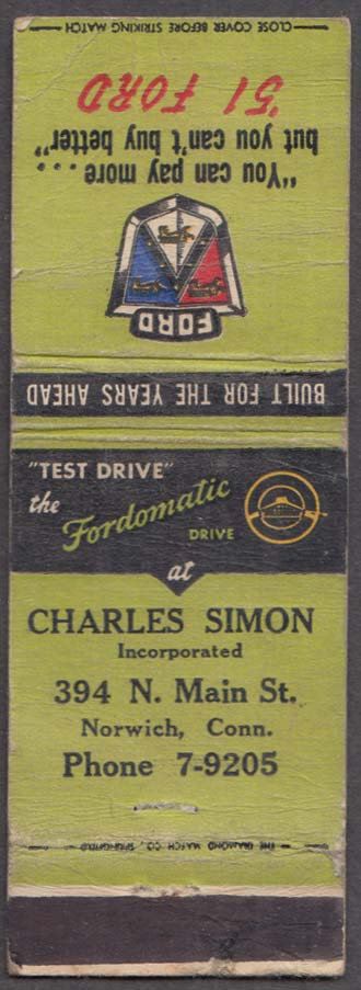 1951 Ford Fordomatic Drive Charles Simon 394 N Main St Norwich CT matchcover