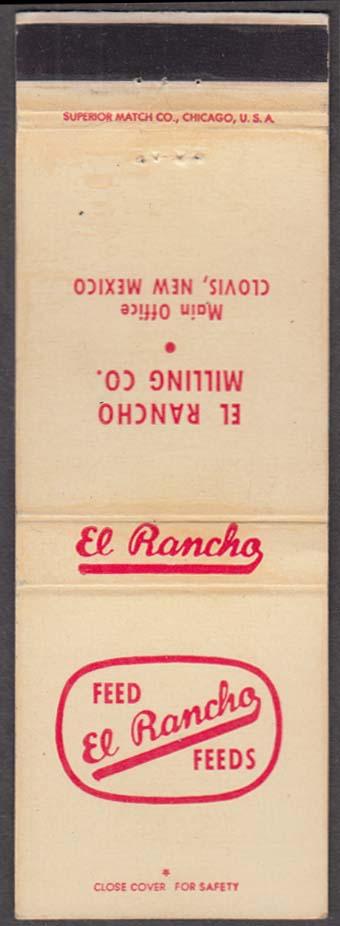 Feed El Rancho Feeds El Rancho Milling Co Clovis NM matchcover