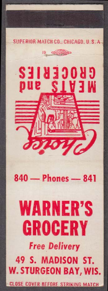 Warner's Grocery 49 S Madison St W Sturgeon Bay WI matchcover