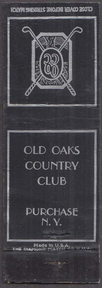 OOCC Old Oaks Country Club Purchase NY matchcover