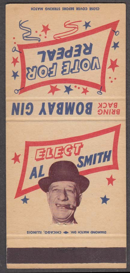 Elect Al Smith Bring Back Bombay Gin Vote for Repeal matchcover