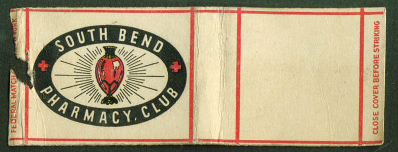 South Bend Pharmacy Club  IN matchcover 40s