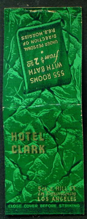 Hotel Clark Los Angeles Rooms from $2.50 matchcover 1940s