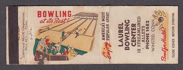 Laurel Bowling Center 12 Streamlined Alleys Winsted CT matchcover