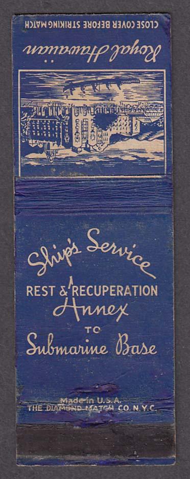 Royal Hawaiian Ship's Service Rest Recuperation Annex Submarine Base matchcover
