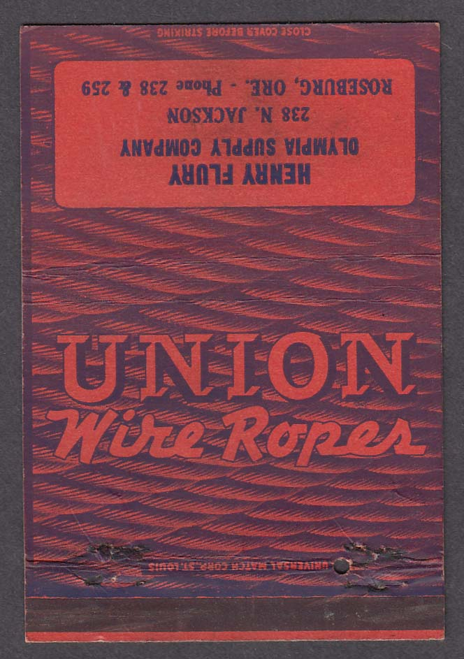 Union Wire Ropes Henry Flury Olympia Supply 238 N Jackson Roseburg OR matchcover