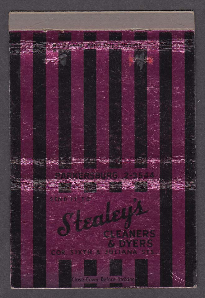 Stealey's Cleaners & Dyers Sixth & Juliana St Parkersburg WV matchcover