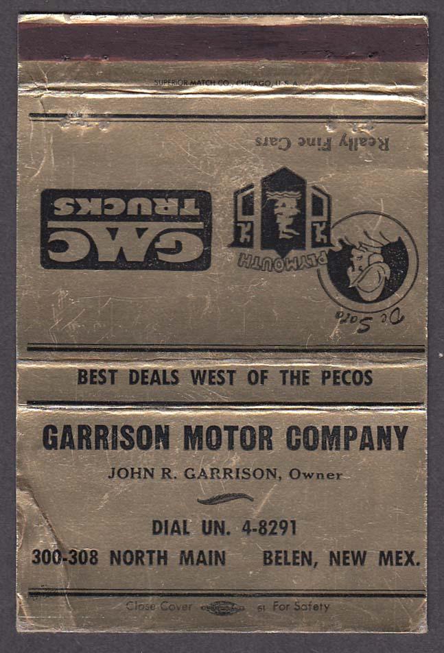 Garrison Motor Company 300-308 N Main Belen NM Plymouth De Soto GMC matchcover