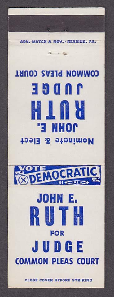 Vote Democratic John E Ruth for Judge Common Pleas Court matchcover