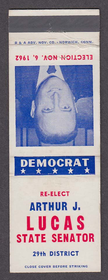 Re-Elect Democrat Arthur J Lucas State Senator 29th District 1962 matchcover