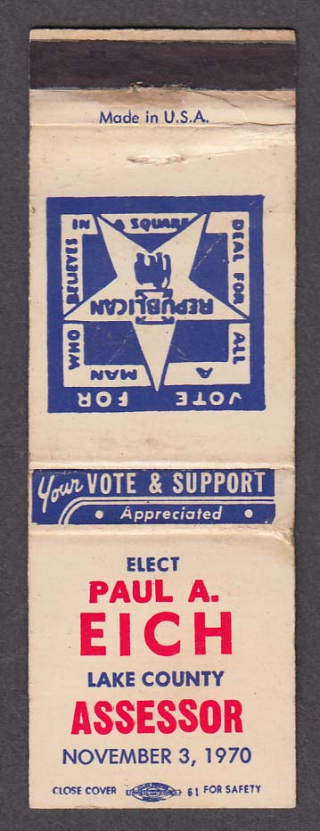 Vote Republican Paul A Eich Lake County Assessor 1970 matchcover