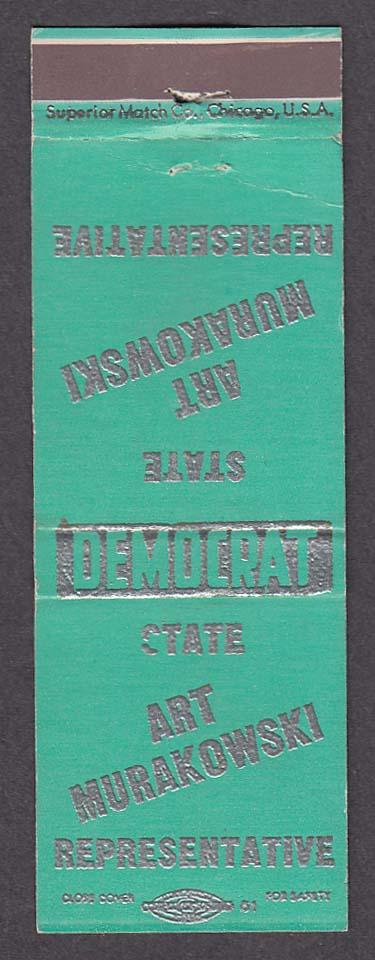 Vote Democrat Art Murakowski State Representative matchcover
