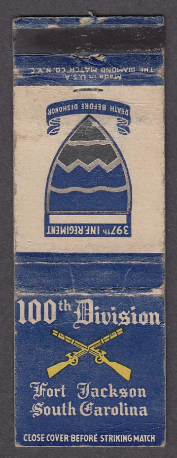 100th Division Fort Jackson SC 397th Infantry Death Before Dishonor matchcover