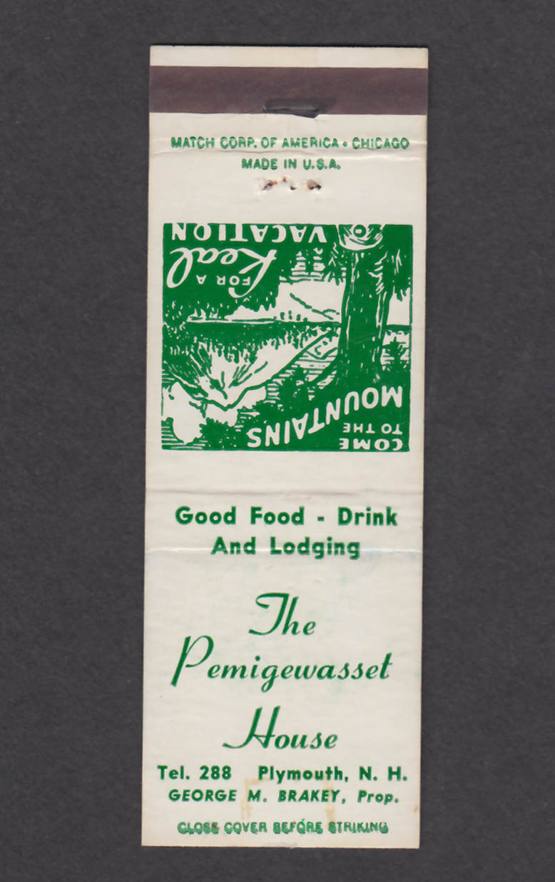 Image for The Pemigewasset House Plymouth NH George M Brakey matchcover