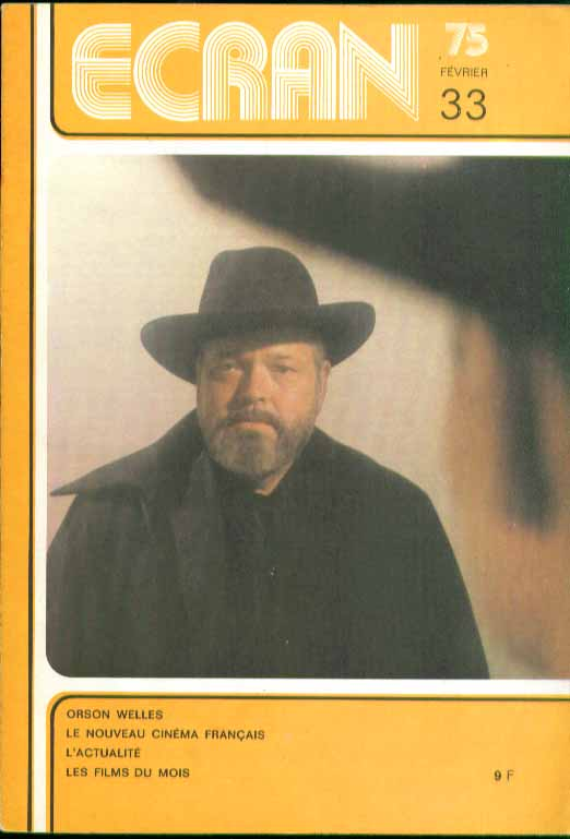 ECRAN Orson Welles, 1974 best films 2 1975