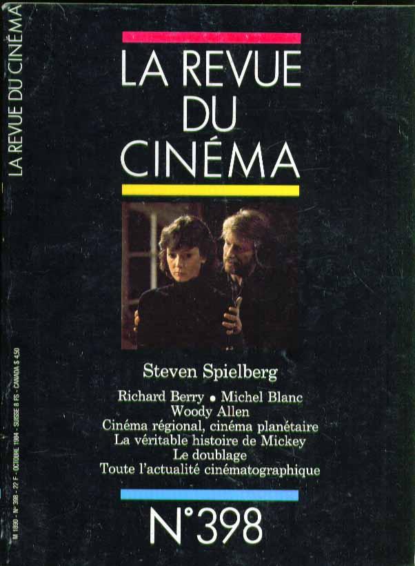 LA REVUE DU CINEMA #398 Steven Spielberg, Woody Allen 10 1984