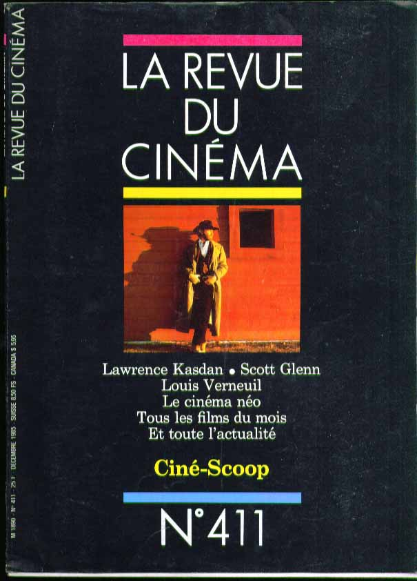 LA REVUE DU CINEMA #411 Lawrence Kasdan Louis Verneuil 12 1985