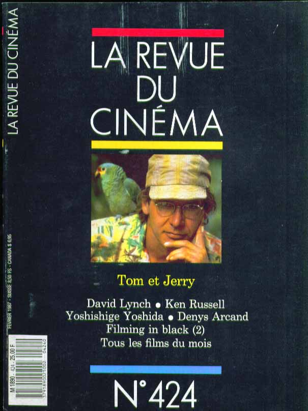 LA REVUE DU CINEMA #424 Tom & Jerry David Lynch Ken Rusell Mosquito Coast 2 1987