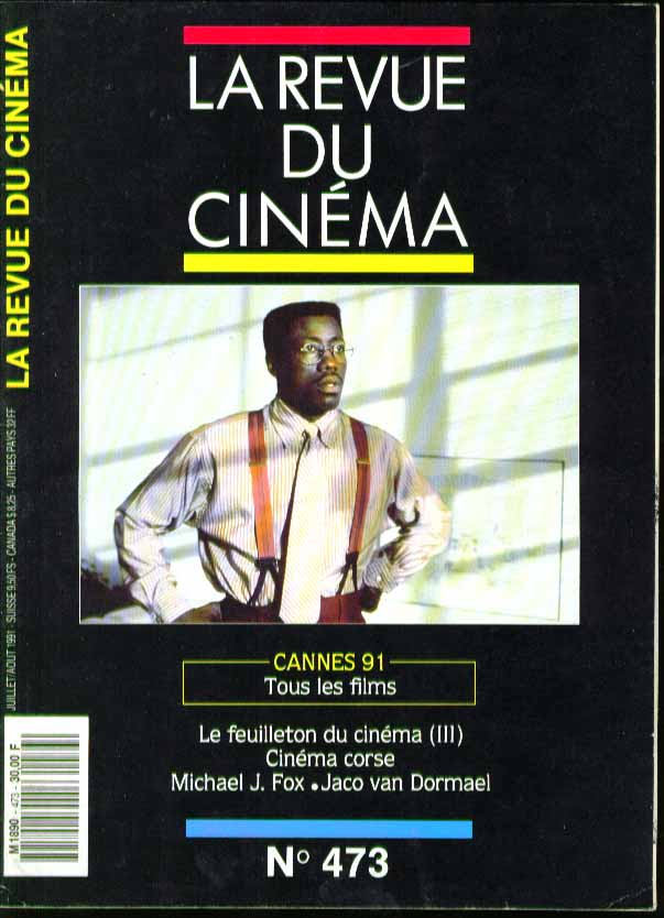 Revue du Cinema #473 Cannes 1991 Michael J Fox Jaco van Dormael 7-8 1991
