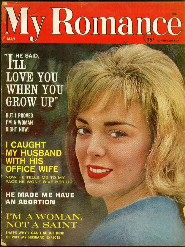 MY ROMANCE confessional magazine; abortion, adultery etc. 5 1963