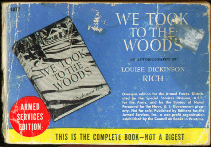 ASE 1077 Louise Dickinson Rich: We Took to the Woods