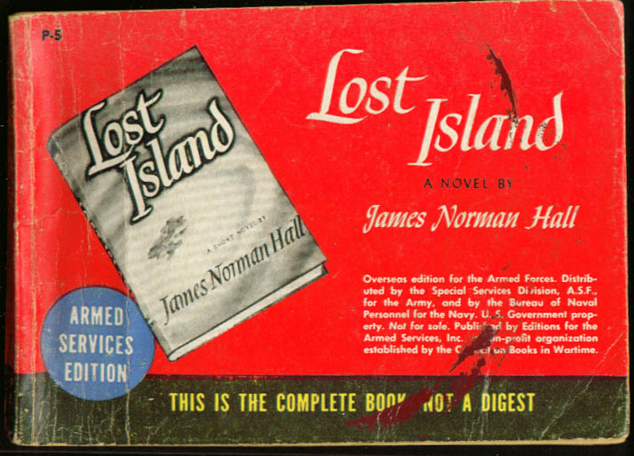ASE P-5 James Norman Hall: Lost Island