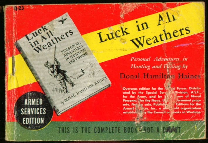 ASE Q-23 Donal Hamilton Haines: Luck in All Weathers