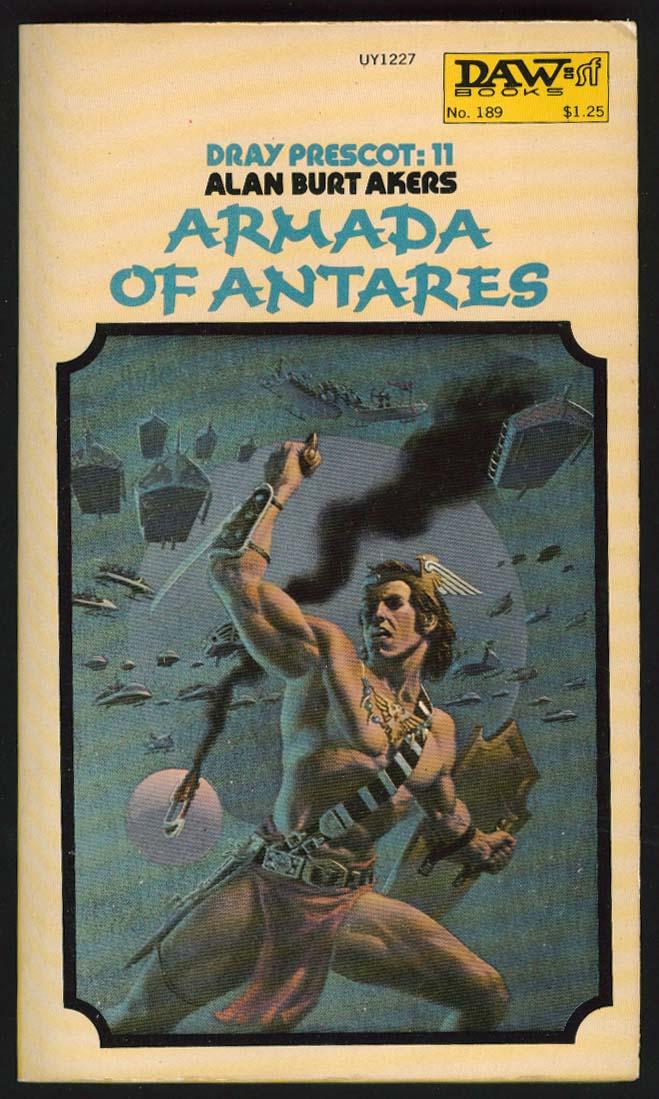 Alan Burt Akers Dray Prescot 11 Armada of Antares PBO 1st ed 1976 Michael Whelan