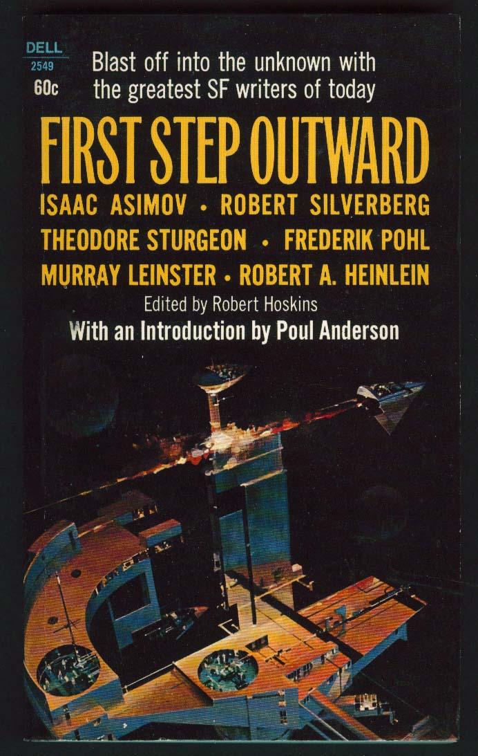 Asimov Sturgeon Heinlein: First Step Outward sci-fi anthology 1st pb 1969 Berkey