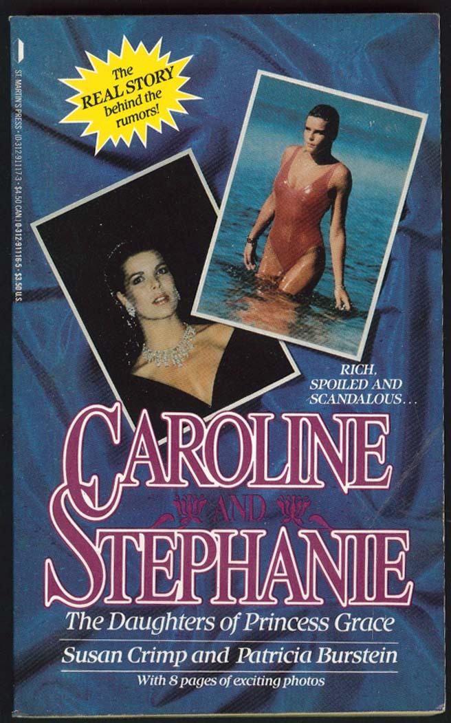 Susan Crimp Patricia Burstein: Caroline & Stephanie PBO 1st ed 1988 Grace