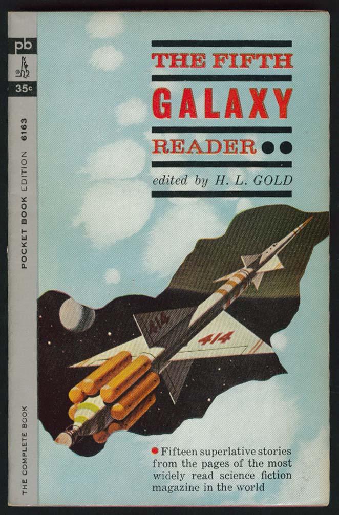 H L Gold Fritz Leiber Frederik Pohl: Fifth Galaxy Reader 1st pb ed 1963 sci-fi