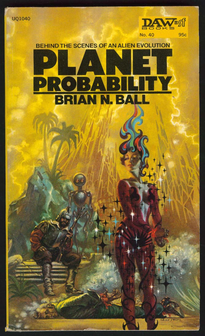 Brian N Ball: Planet Probability PBO 1st ed 1973 sci-fi cover art by Kelly Freas