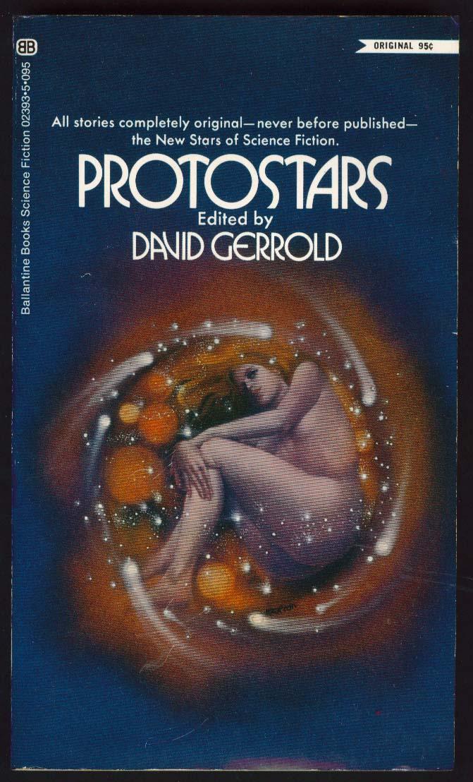 David Gerrold: Protostars