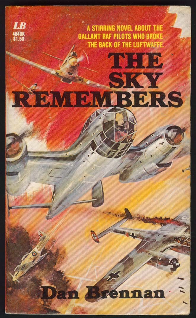 Dan Brennan: The Sky Remembers PBO 1st ed 1977 World War II dogfight
